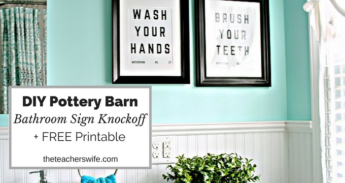 Pottery Barn Bathroom Sign Knockoff Free Printable The